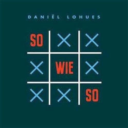 Daniel Lohues - Sowieso