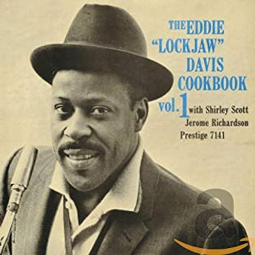 The Eddie -Lockjaw- Davis Cookbook Vol.1