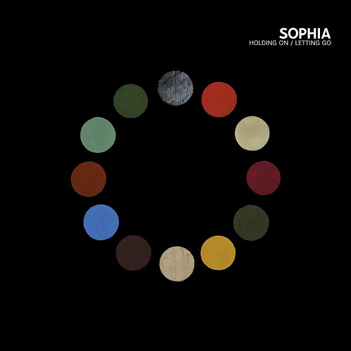 Sophia - Holding On / Letting Go