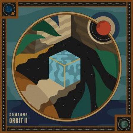 Someone - Orbit II