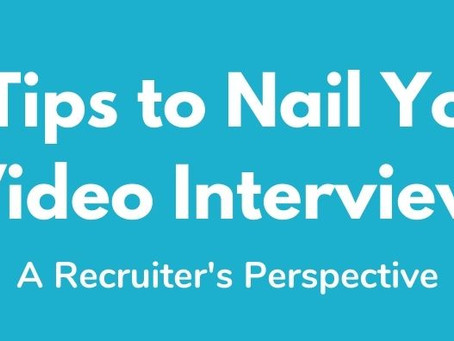 12 Tips to Nail Your Video Interview - A Recruiter's Perspective