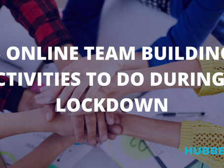 5 ONLINE TEAM BUILDING ACTIVITIES TO DO DURING A LOCKDOWN