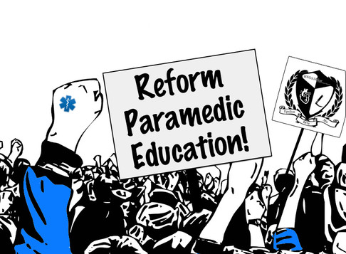 Reform Paramedic Education!