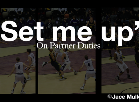 Set Me Up: On Partner Duties