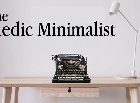 The Medic Minimalist