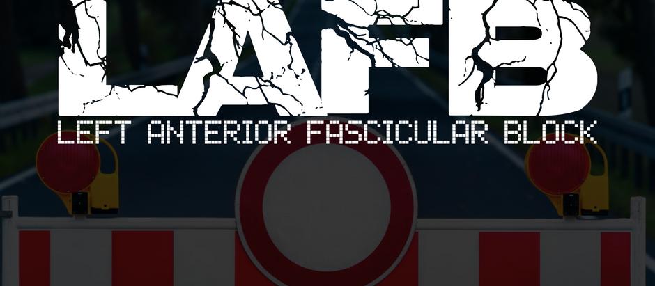 Left Anterior Fascicular Block (LAFB)