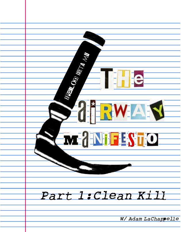 The Airway Manifesto- Part 1: Clean Kill