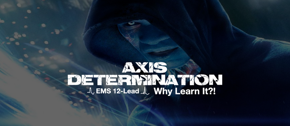 Axis Determination: Why Learn It?!