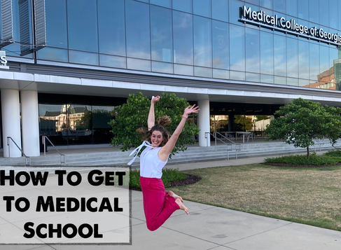 How to Get to Medical School