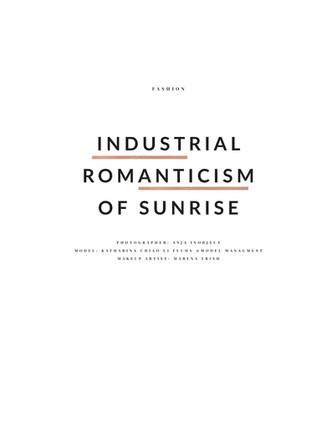 Industrial romanticism of sunrise