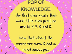 Pop of Knowledge: Early Sounds!
