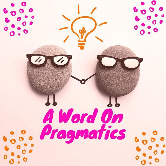 Pop of Knowledge: Pragmatics!