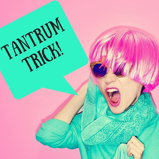 Pop of Knowledge: Tantrum Trick!