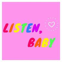 Pop of Knowledge: Listen, Baby!
