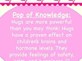 Pop of Knowledge: Hugs!