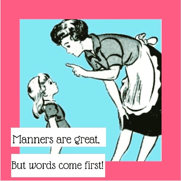 Pop of Knowledge: Manners!