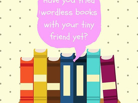 Pop of Knowledge: Wordless Books!