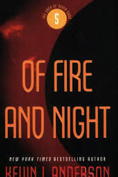 Of Fire and Night