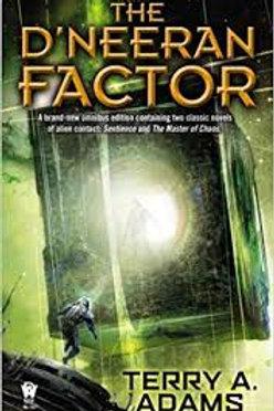 The D'Neeran Factor