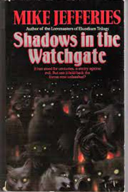 Shadows of the Watchgate