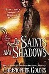 Saints and Shadows