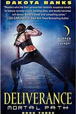 Deliverance Mortal Path (Book 3)