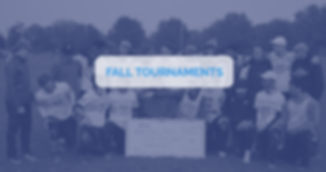 Fall Tournaments