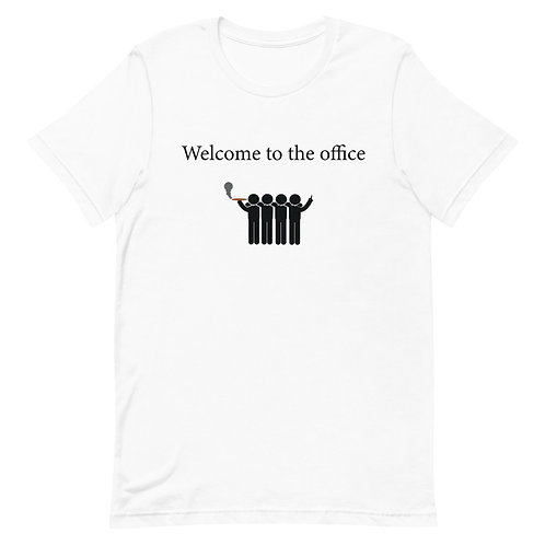 Welcome to the office Tee