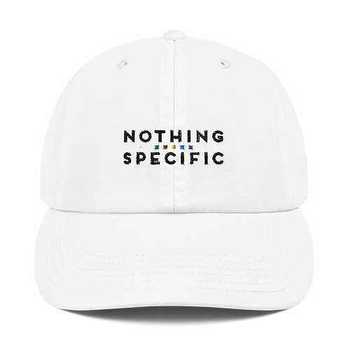 Nothing Specific - Champion Hat