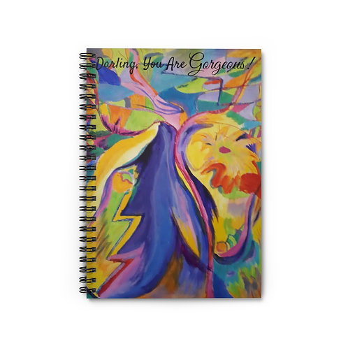 Darling, You Are Gorgeous! Spiral Notebook - Ruled Line