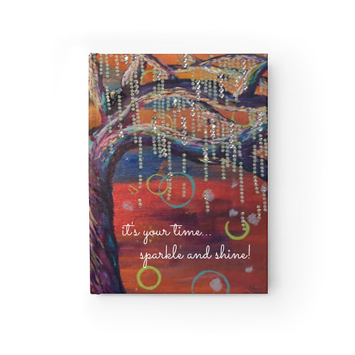 Hard Cover Journal - Blank-Spirit Tree (It's Your Time, Sparkle and Shine)