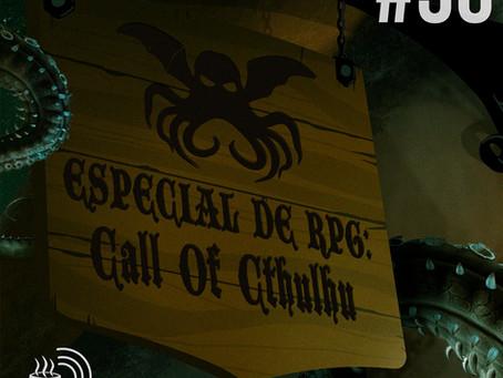 Especial de RPG: Call of Cthulhu | Café na Taverna #30