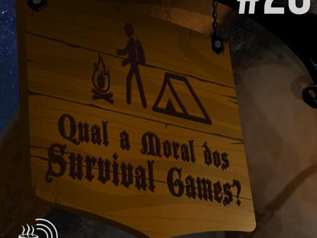 Qual a moral dos Survival Games? | Café na Taverna #28