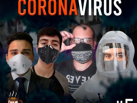 O Impacto do Coronavírus | Café na Taverna #5