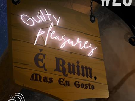 É Ruim, mas Eu Gosto | Café na Taverna #23