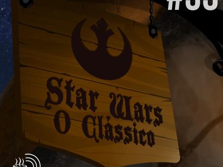 Star Wars, o clássico | Café na Taverna #33