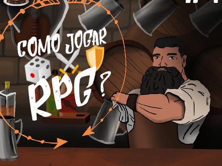 Como Jogar RPG? | Café na Taverna #4