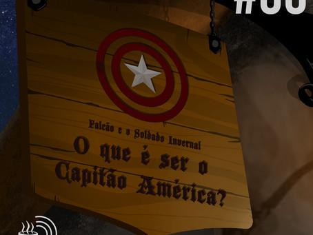 Falcão e o Soldado Invernal: O que é ser o Capitão América?   Café na Taverna #35