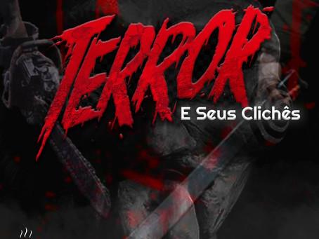 Terror e Seus Clichês | Café na Taverna #13