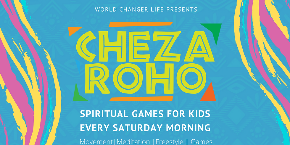Cheza Roho Saturday Class for Kids