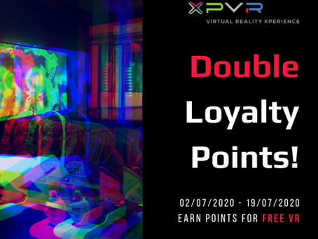 Earn double loyalty points at XP-VR!