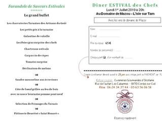 La FARANDOLE DE SAVEURS ESTIVALES             MENU D'ETE LE 1er JUILLET 20h au Domaine de MAZOU