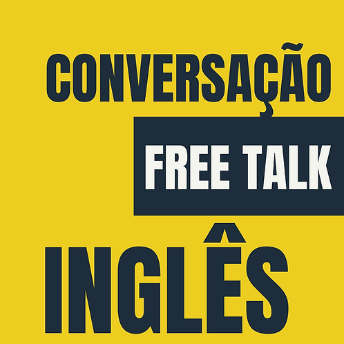 Inglês: Conversação FREE TALK