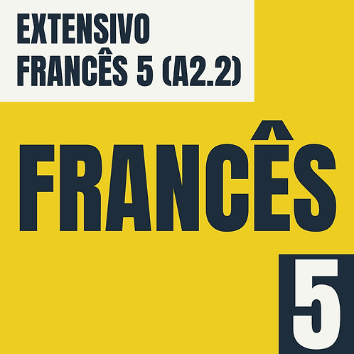 Francês 5 - (A2.2)