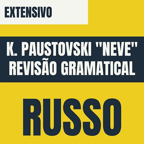 """Russo: K. Paustavski """"Neve"""" + Revisão Gramatical"""