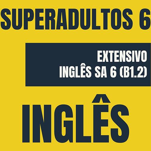 Inglês: Super Adultos 6 (B1.2)