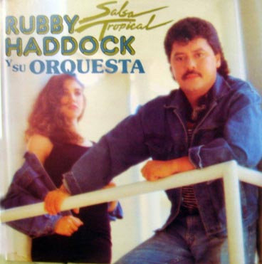 Rubby Haddock - Salsa Tropical