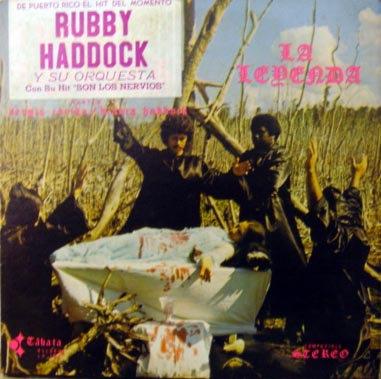 Rubby Haddock - La Leyenda