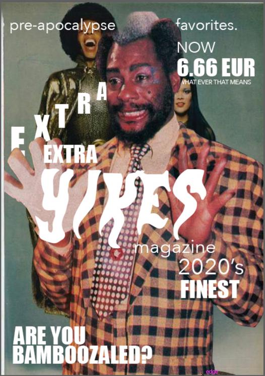 Extra Extra Yikes Magazine