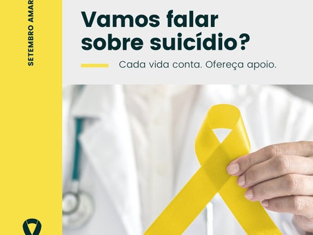 SETEMBRO AMARELO - Mês de Prevenção ao Suicídio